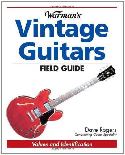 9780896892231: Warmans Vintage Guitars Field Guide: Values And Identification