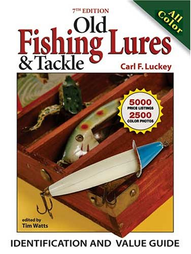 Old fishing lures tackle identification value guide for Antique fishing reels price guide