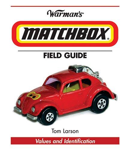 "9780896893009: ""Warman's"" ""Matchbox"" Field Guide (Warman's Field Guides Matchbox: Values & Identification)"