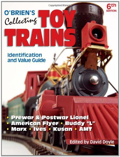 9780896893047: O'Brien's Collecting Toy Trains: Identification And Value Guide (O'Brien's Collecting Toy Trains)