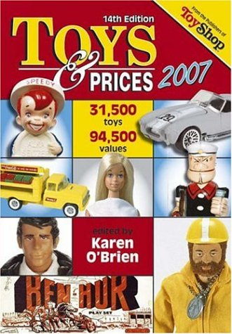 9780896893337: Toys & Prices 2007
