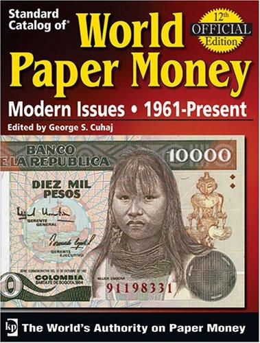 9780896893566: Standard Catalog of World Paper Money Modern Issues, 1961-present (Standard Catalog of World Paper Money: Modern Issues)(12th Edition)