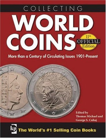 9780896893597: Collecting World Coins: More Than a Century of Circulating Issues 1901-Present