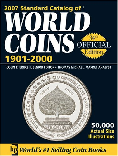 2007 Standard Catalog of World Coins, 1901-2000: Colin R. Bruce Ii