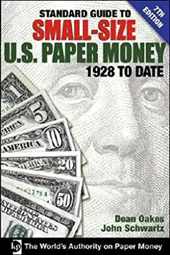 9780896893825: Standard Guide to Small-Size U.S. Paper Money: 1928 to Date