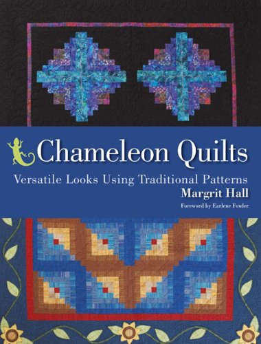 9780896893849: Chameleon Quilts: Versatile Looks Using Traditional Patterns