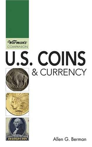 9780896894013: U.S. Coins & Currency: Warman's Companion
