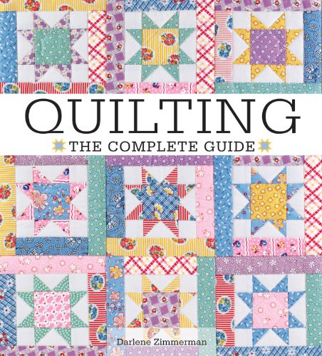 Quilting The Complete Guide (9780896894105) by Darlene Zimmerman