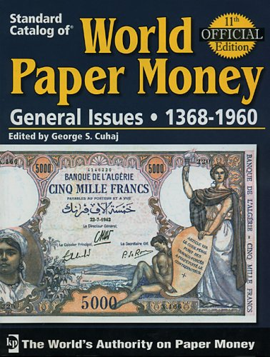 9780896894129: Standard Catalog of World Paper Money General Issues: General Issues