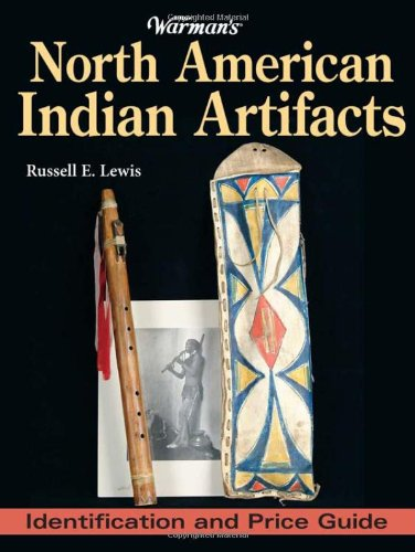 Warman's North American Indian Artifacts: Identification and Price Guide: Lewis, Russell