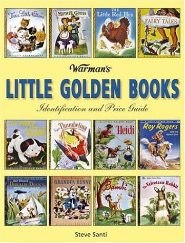 9780896894242: Warman's Little Golden Books: Identification And Price Guide