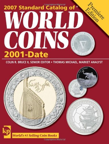 9780896894297: Standard Catalog of World Coins, 2001 to Date (Standard Catalog of World Coins: 2001-Present)