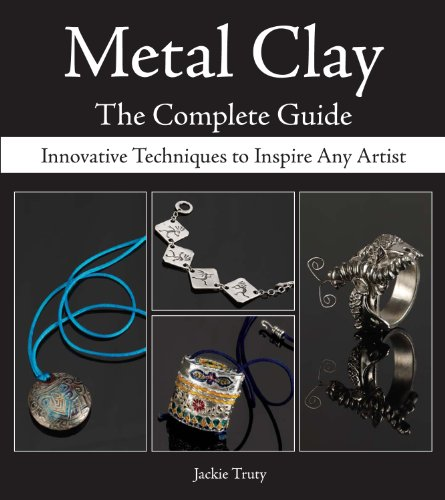 9780896894303: Metal Clay - The Complete Guide: Innovative Techniques to Inspire Any Artist