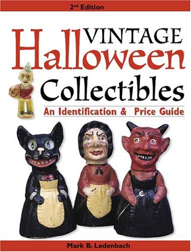 9780896894464: Vintage Halloween Collectibles: An Identification & Price Guide (Vintage Halloween Collectibles: Identification & Price Guide)