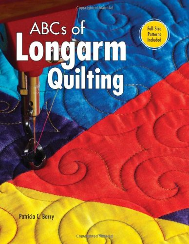 9780896894549 Abcs Of Longarm Quilting Abebooks Barry