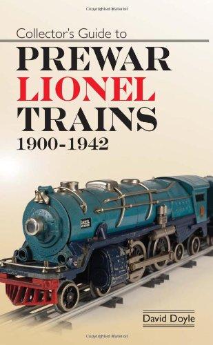 9780896894624: Collectors Guide to Prewar Lionel Trains 1900-1942