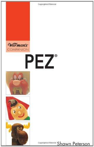 9780896894662: PEZ: Warman's Companion