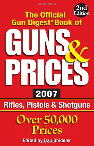 9780896894693: The Official Gun Digest Book of Guns & Prices (Official Gun Digest Book of Guns and Prices)
