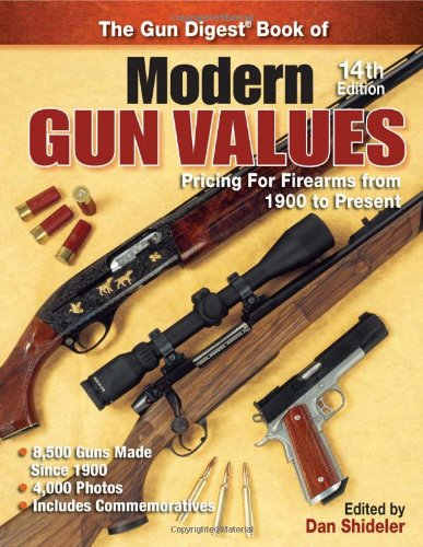 9780896894754: The Gun Digest Book of Modern Gun Values: Pricing for Firearms from 1900 to Present