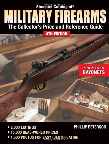 9780896894778: Standard Catalog of Military Firearms: The Collector's Price and Reference Guide (Standard Catalog of Military Firearms: The Collector's Price & Reference Guide)