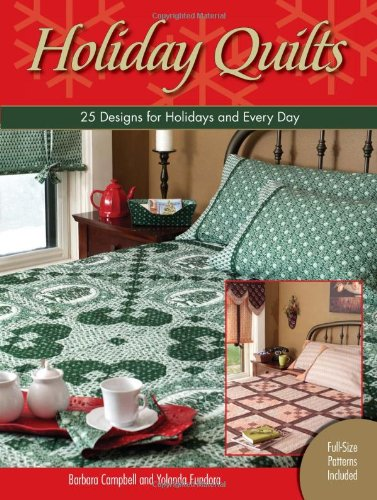 9780896894822: Holiday Quilts: 25 Designs for Holidays & Every Day [With Full-Size Patterns]