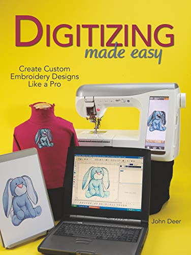 9780896894921: Digitizing Made Easy: Create Custom Embroidery Designs Like a Pro