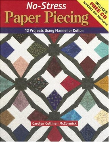 9780896894938: No-Stress Paper Piecing: 13 Projects Using Flannel or Cotton