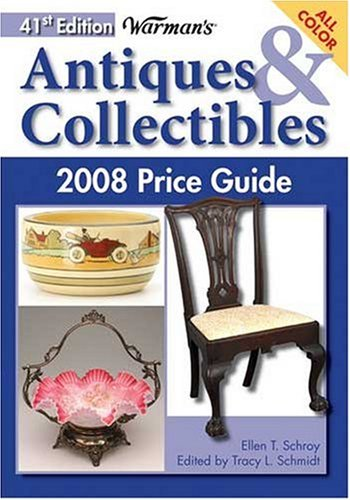 9780896894976: Warman's Antiques & Collectibles 2008 Price Guide (Warman's Antiques & Collectibles Price Guide)
