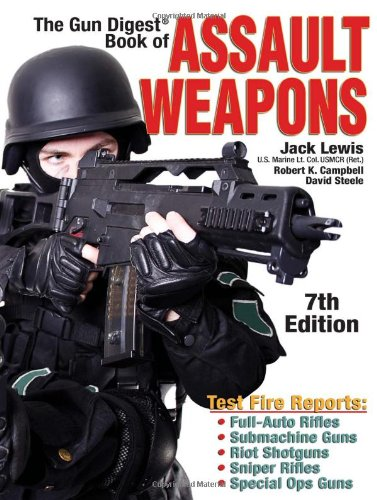 9780896894983: The Gun Digest Book of Assault Weapons