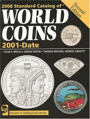 9780896895010: 2008 Standard Catalog of World Coins 2001 to Date (Standard Catalog of World Coins: 2001-Present)