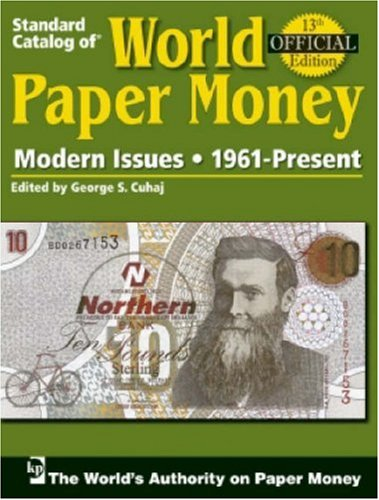 9780896895027: Standard Catalog of World Paper Money, Modern Issues: 1961-Present, 13th Edition