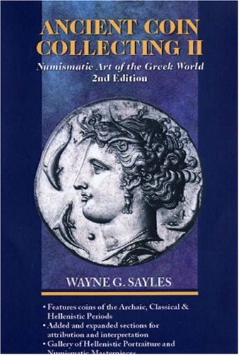 9780896895164: Ancient Coin Collecting II: Numismatic Art of the Greek World (No. II)