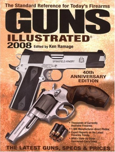 9780896895331: Guns Illustrated 2008 (Guns Illustrated: The Journal of Gun Buffs)