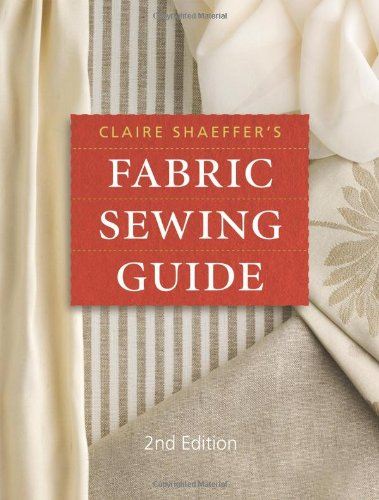 9780896895362: Claire Shaeffer's Fabric Sewing Guide