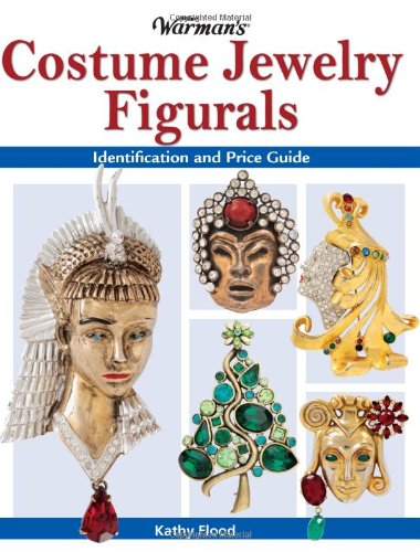Warman's Costume Jewelry Figurals: Identification and Price Guide: Flood, Kathy