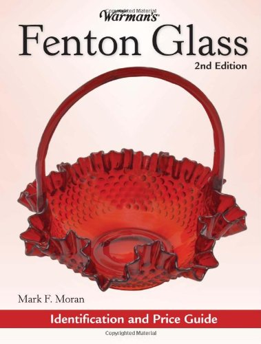 9780896895713: Warman's Fenton Glass: Identification and Price Guide