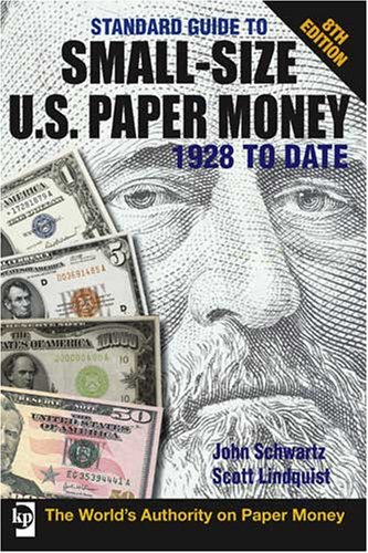 9780896895751: Standard Guide to Small Size U. S. Paper Money 1928 to Date