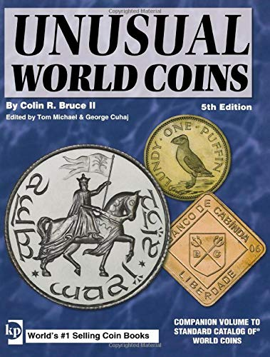 9780896895768: Unusual World Coins: Companion Volume to Standard Catalog of World Coins Series