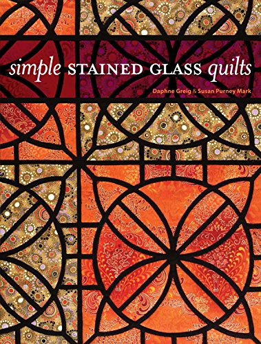 9780896895829: Simple Stained Glass Quilts