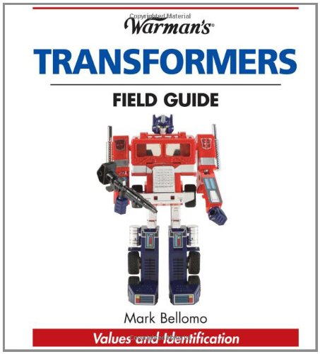9780896895843: Warman's Transformers Field Guide: Values and Identification