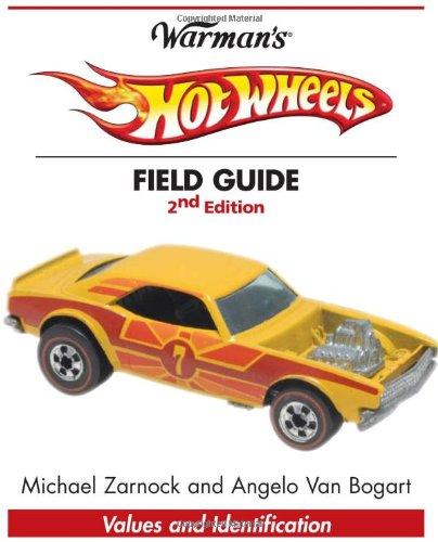 9780896895850: Warman's Hot Wheels Field Guide: Values & Identification (Warman's Field Guide)
