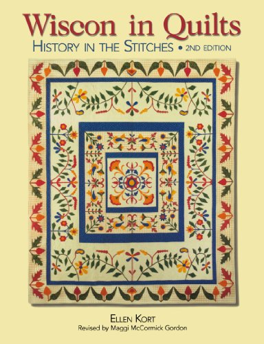 9780896895928: Wisconsin Quilts: History In The Stitches