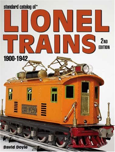 9780896895997: Standard Catalog of Lionel Trains 1900-1942, 2nd Edition
