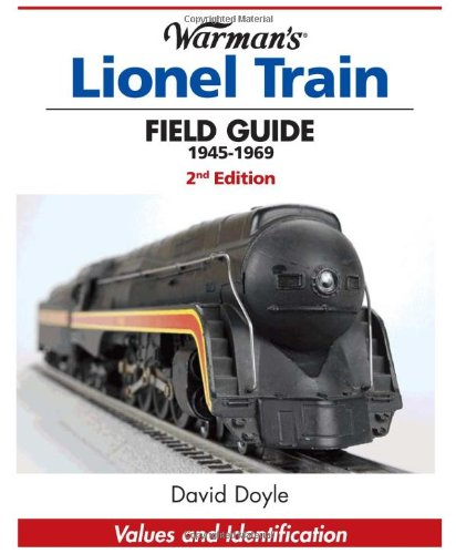 Warman's Lionel Train Field Guide, 1945-1969: Values and Identification (Warmans Field Guide):...
