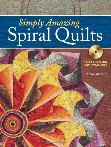 9780896896536: Simply Amazing Spiral Quilts