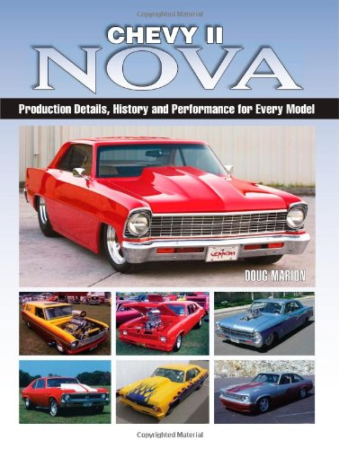 9780896896581: Chevy II Nova: Production Details, History and Performance for Every Model
