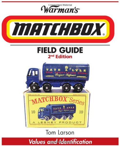 9780896896673: Warman's Matchbox Field Guide: Values and Identification (Warmans Field Guide)