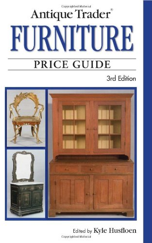 Antique Trader Furniture Price Guide, 3rd Edition (Antique Trader's Furniture Price Guide): ...