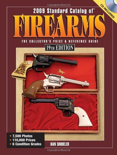 9780896896741: 2009 Standard Catalog Of Firearms: The Collector's Price and Reference Guide
