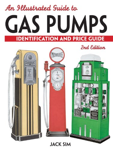 9780896896932: An Illustrated Guide to Gas Pumps: Identification and Price Guide, 2nd Edition